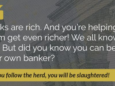 E4: How to Be Your Own Banker and Find Freedom