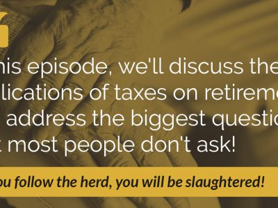 E12: 4 Retirement Draining Taxes and How to Avoid Them