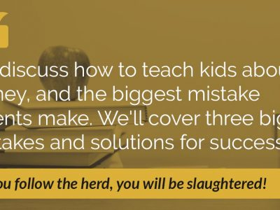 E16: How to Teach Kids About Money