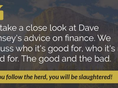 E32: The Best and Worst of Dave Ramsey's Advice