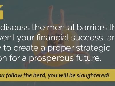 E47: 3 Mental Barriers Standing in the Way of Financial Freedom