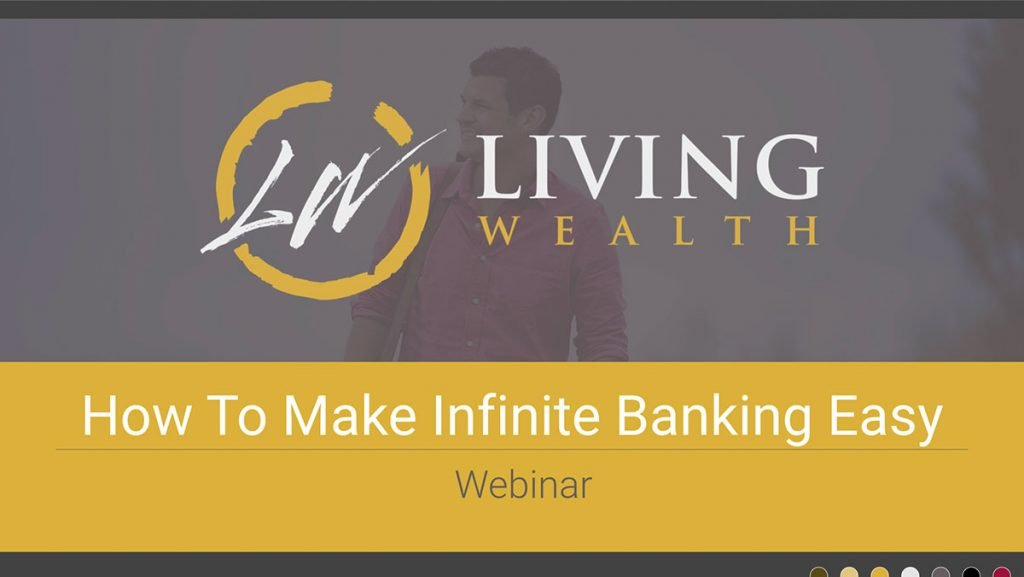How To Make Infinite Banking Easy