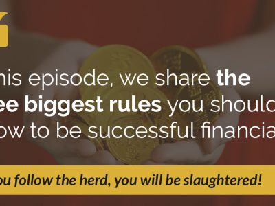 E50: The Three Best Rules to be Successful Financially