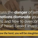 E55: Are Your Money Decisions Being Compromised by Emotions