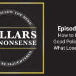E79: How To Know A Good Policy Fit And What Loses Money