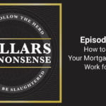 E67: How to avoid the biggest mortgage pitfalls
