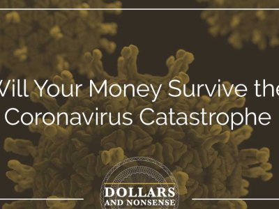 E88: Will Your Money Survive the Coronavirus Catastrophe