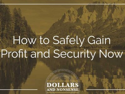 E93: How to Safely Gain Profit and Security Now