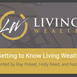 Getting to Know Living Wealth and Infinite Banking - REPLAY