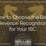 E102: How to Choose the Best Revenue Recognition With Infinite Banking