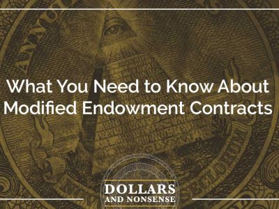 E108: What You Need to Know About Modified Endowment Contracts