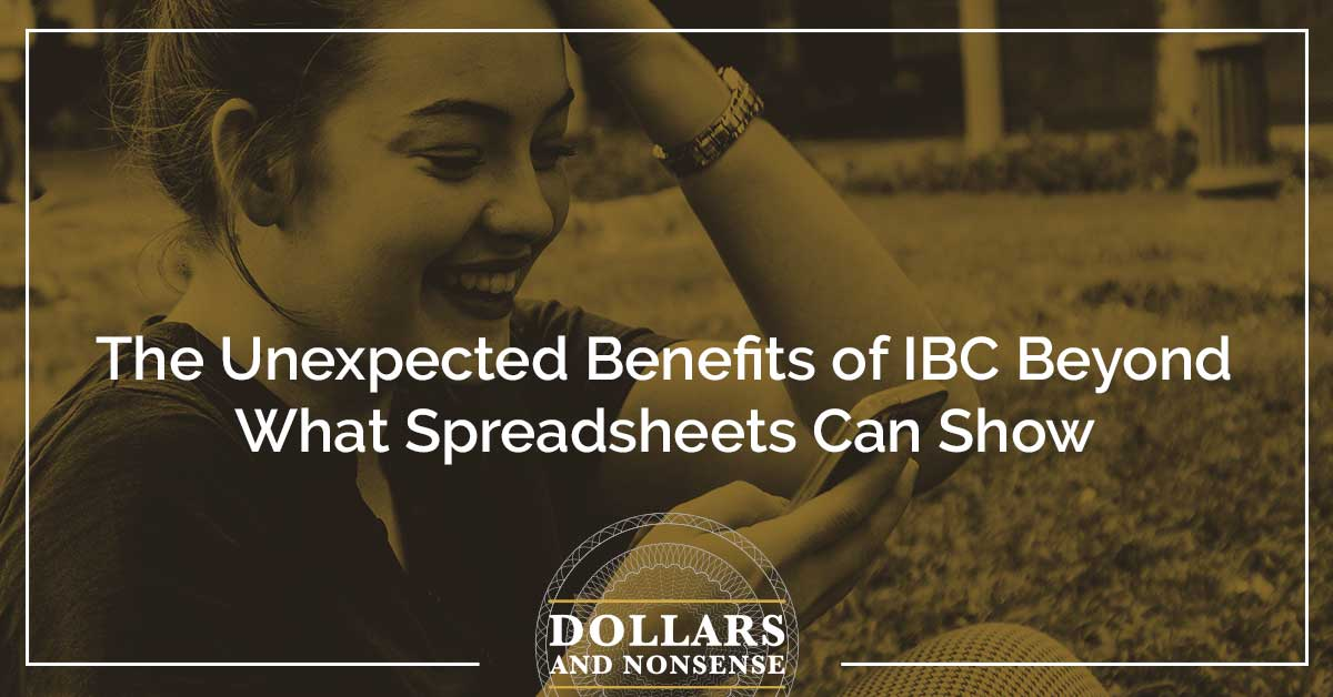 E117: The Unexpected Benefits of IBC Beyond What Spreadsheets Can Show