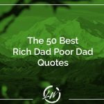 The Most Inspiring Rich Dad Poor Dad Quotes