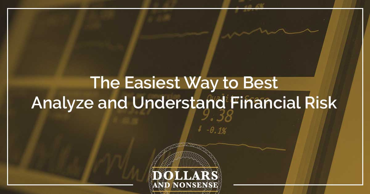 E121: The Easiest Way to Best Analyze and Understand Financial Risk
