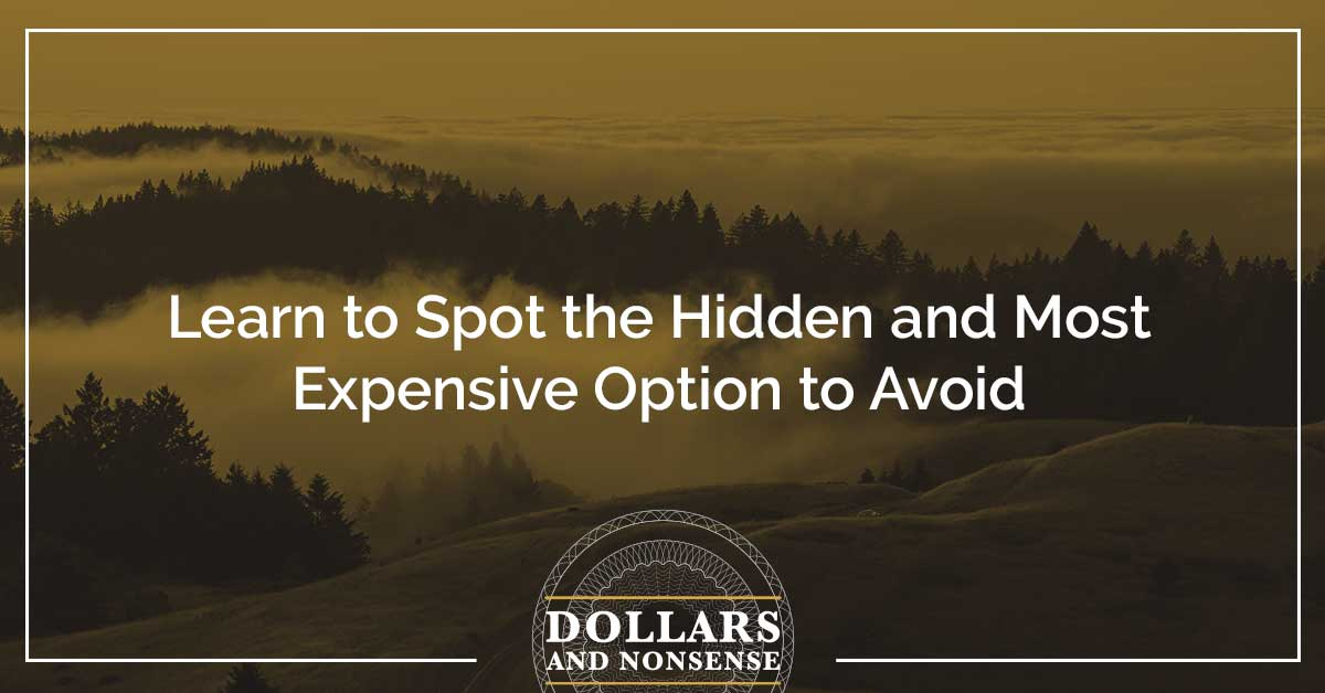 E123: Learn to Spot the Hidden and Most Expensive Option to Avoid